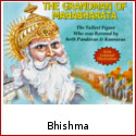 Bhishma - A Heart Full of Truth and a Mind Full of Courage