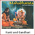 Kunti And Gandhari - The Two Matriarchs Of Mahabharata