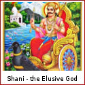 Shani - the Elusive God