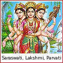 Saraswati, Lakshmi and Parvati - The Three Devis of the Hindu Pantheon